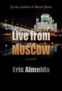 Live From Moscow by Eric Almeida